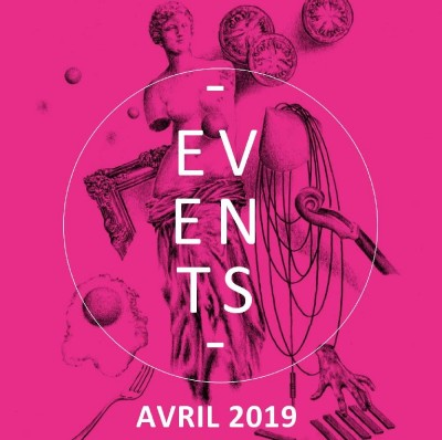 EVENTS : PROGRAMMATION AVRIL 2019