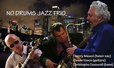 NO DRUMS JAZZ TRIO le 23 mars à C2 Hotel